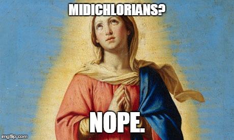 Mary Midichlorians